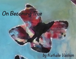 On Becoming True - The evolution of a painting by Nathalie Vachon
